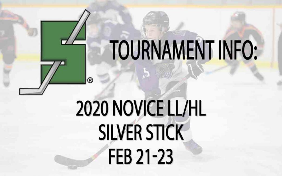2020 NOVICE LL/HL Silver Stick Tournament – Forest/Thedford